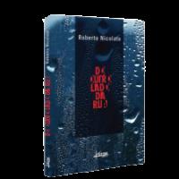 Do Outro Lado da Rua – Roberto Nicolato
