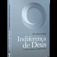 Indiferença de Deus – Ethel Rocha