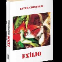 Exílio – Ester Cristelli