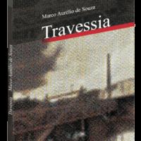 Travessia – Marco Aurélio de Souza