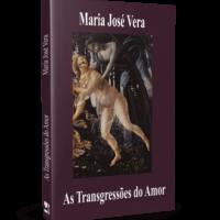 As Transgressões do Amor – Maria José Vera