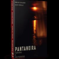 Pantaneira – Panatanal e Rio Paraguai