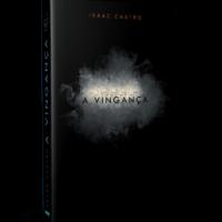 A Vingança – Isaac Castro