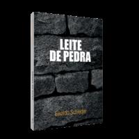 Leite de Pedra – Ewaldo Schleder