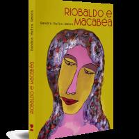 Riobaldo e Macabéa – Sandra Amora