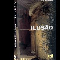 Ilusão – Marco Aurélio de Souza