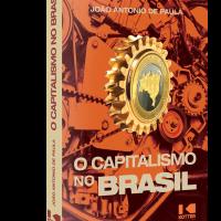 O Capitalismo no Brasil – João Antonio de Paula