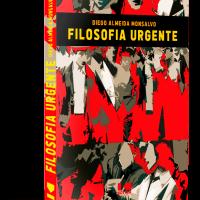 Filosofia Urgente – Diego Almeida Monsalvo
